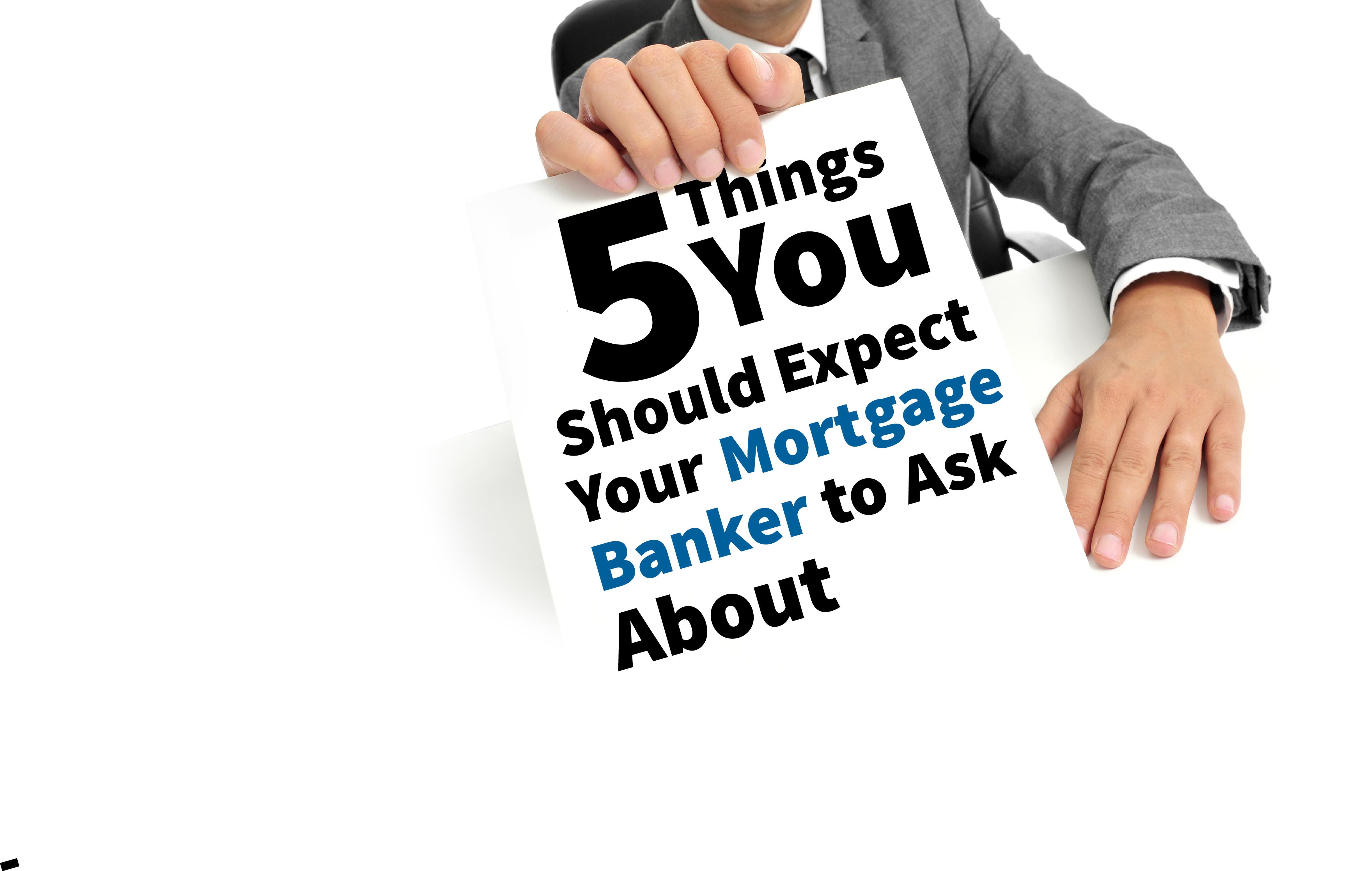 mortgagebankerquestions