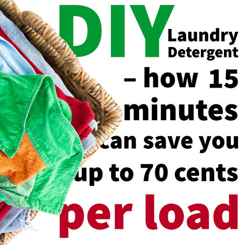 Diy Laundry Detergent How 15 Minutes Can Save You Up To 70 Cents Per Load