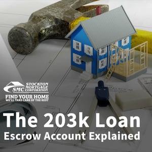 203k Loan Escrow