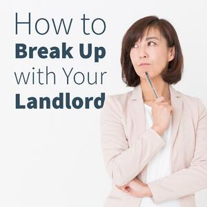 Breakup with your landlord blog