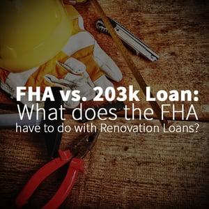 FHA VS 203k Loan