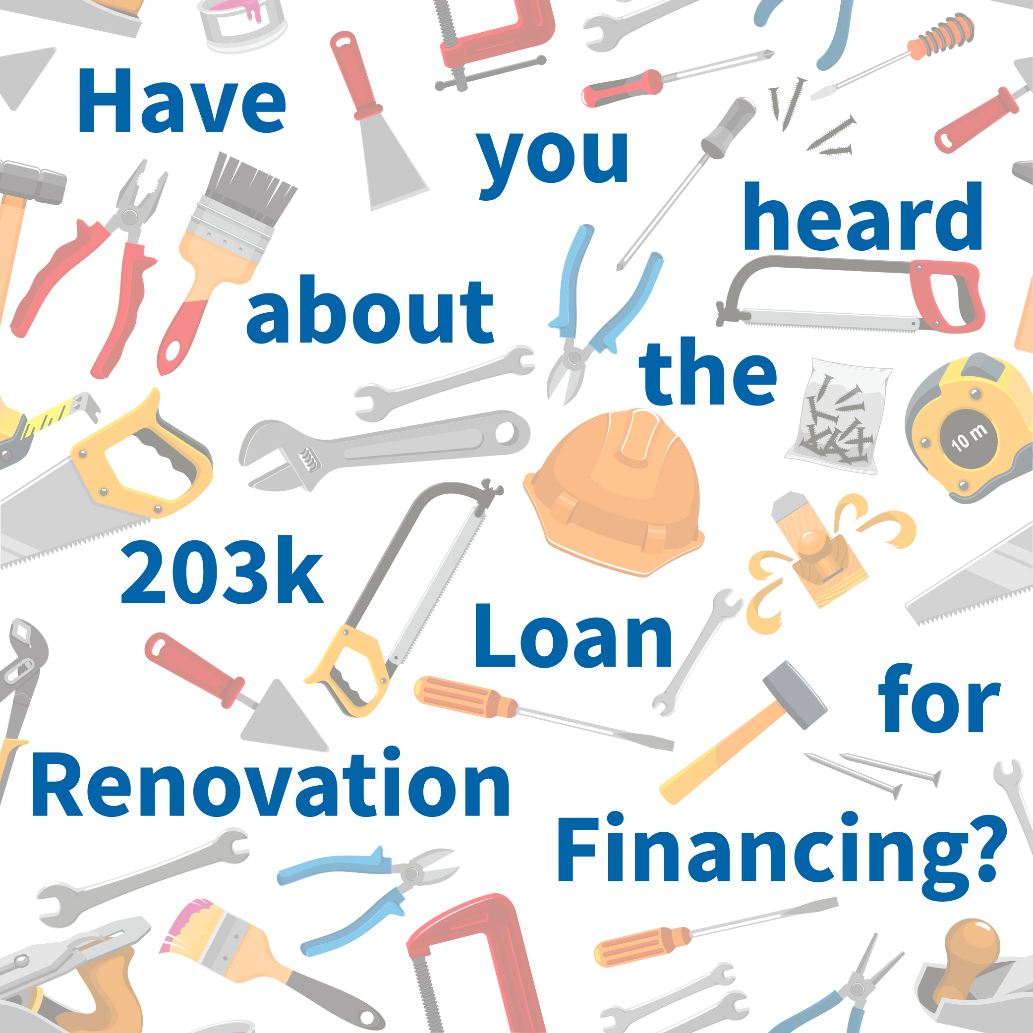 Have you heard about the loan for the 203k renovation process financing blog of 2018 version one point zero-01