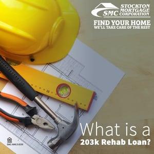 SMCWIA 203K Rehab Loan