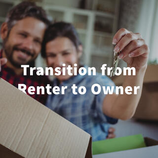 Transition from renter to owner blog.jpg