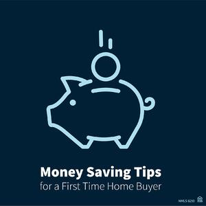Money saving tips for first time homebuyer blog-01