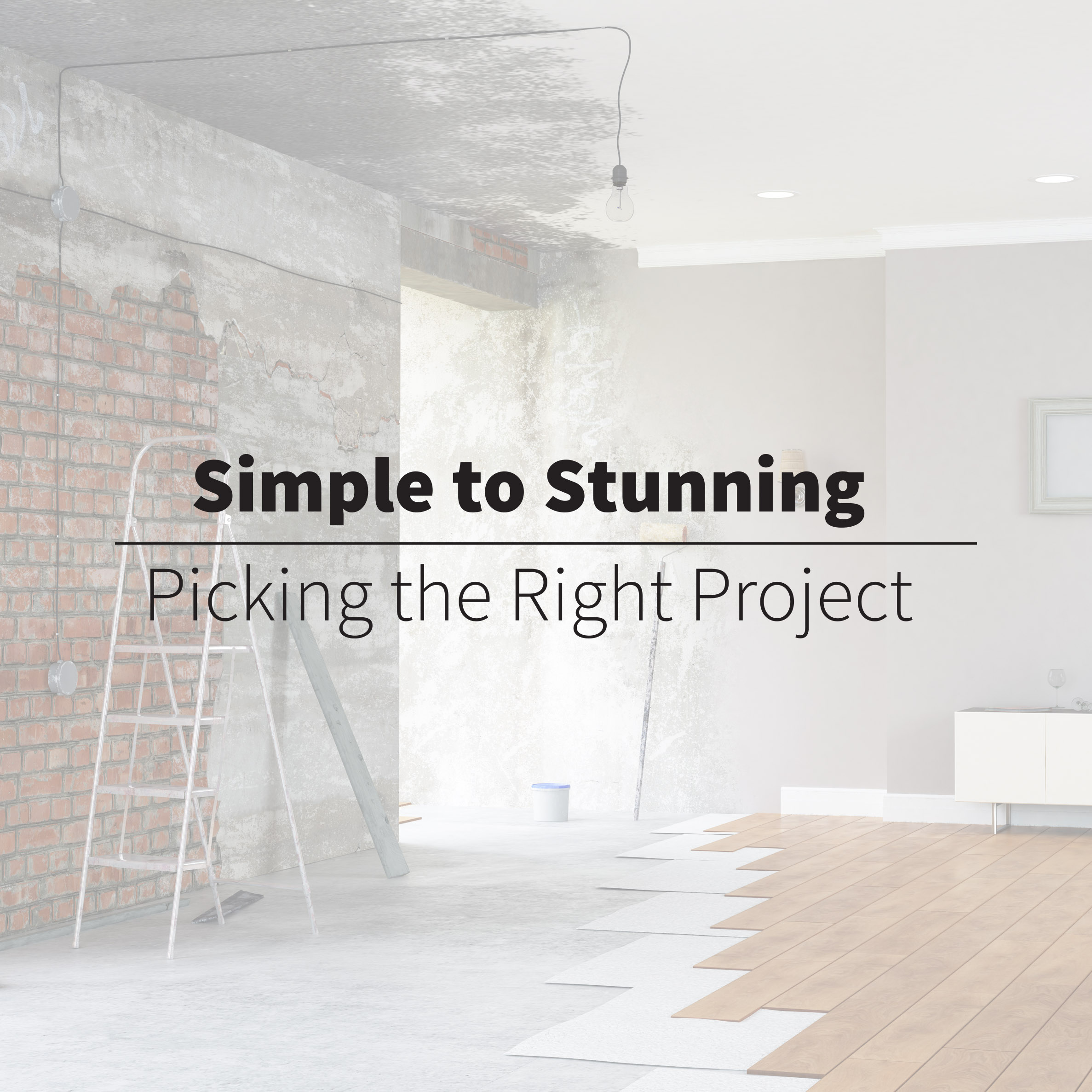simple to stunning pick the right project blog