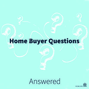 Homebuyer Questions Answered blog