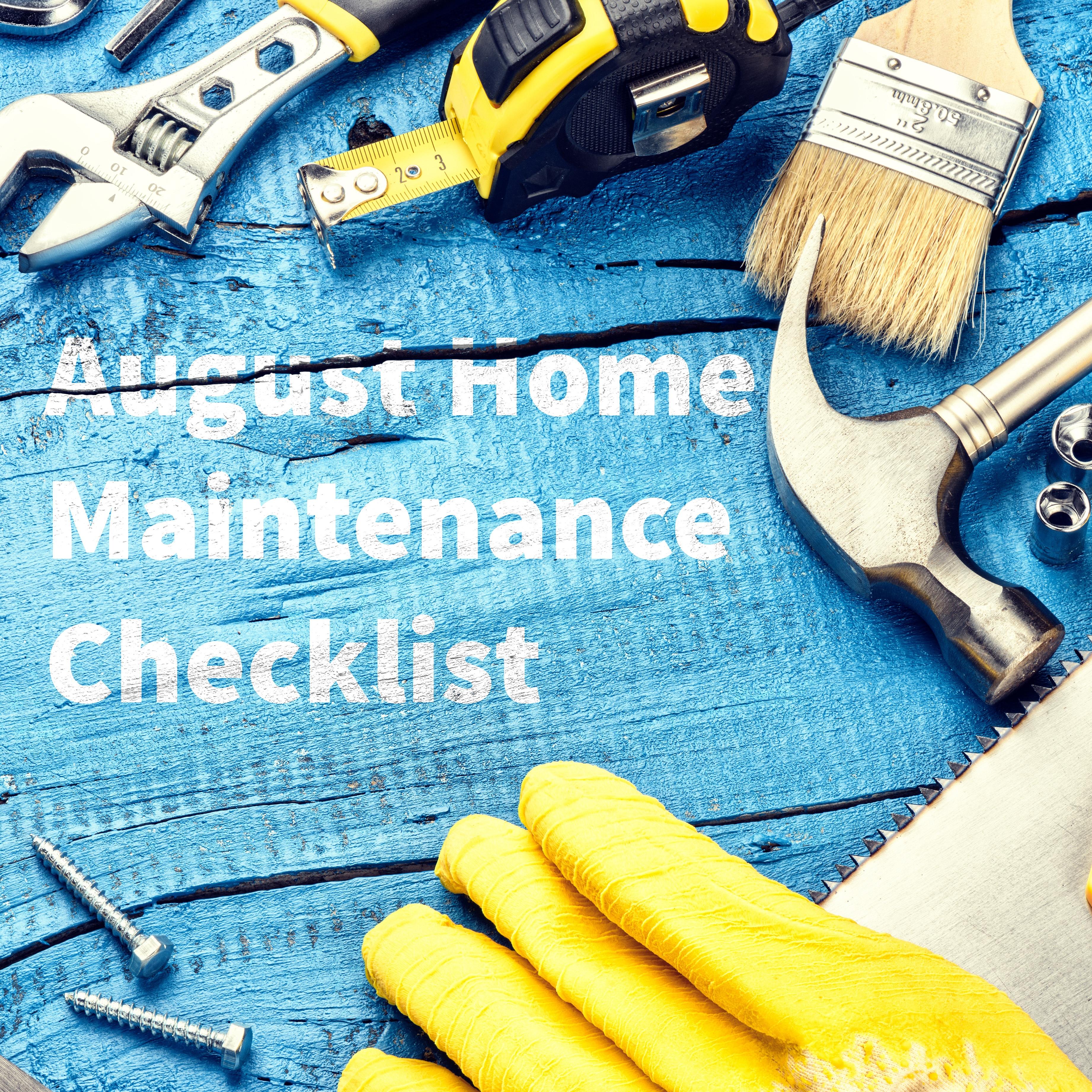 August Home Maintenance Checklist blog.jpg