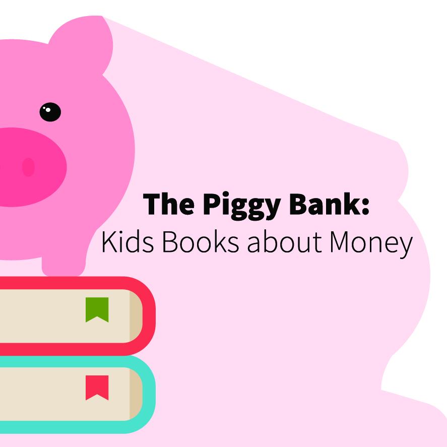 Piggy Bank Kids Books about money blog-01.jpg