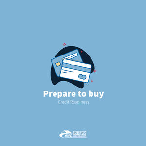 Prepare_to_Buy_Credit_Readiness_blog_v1-01