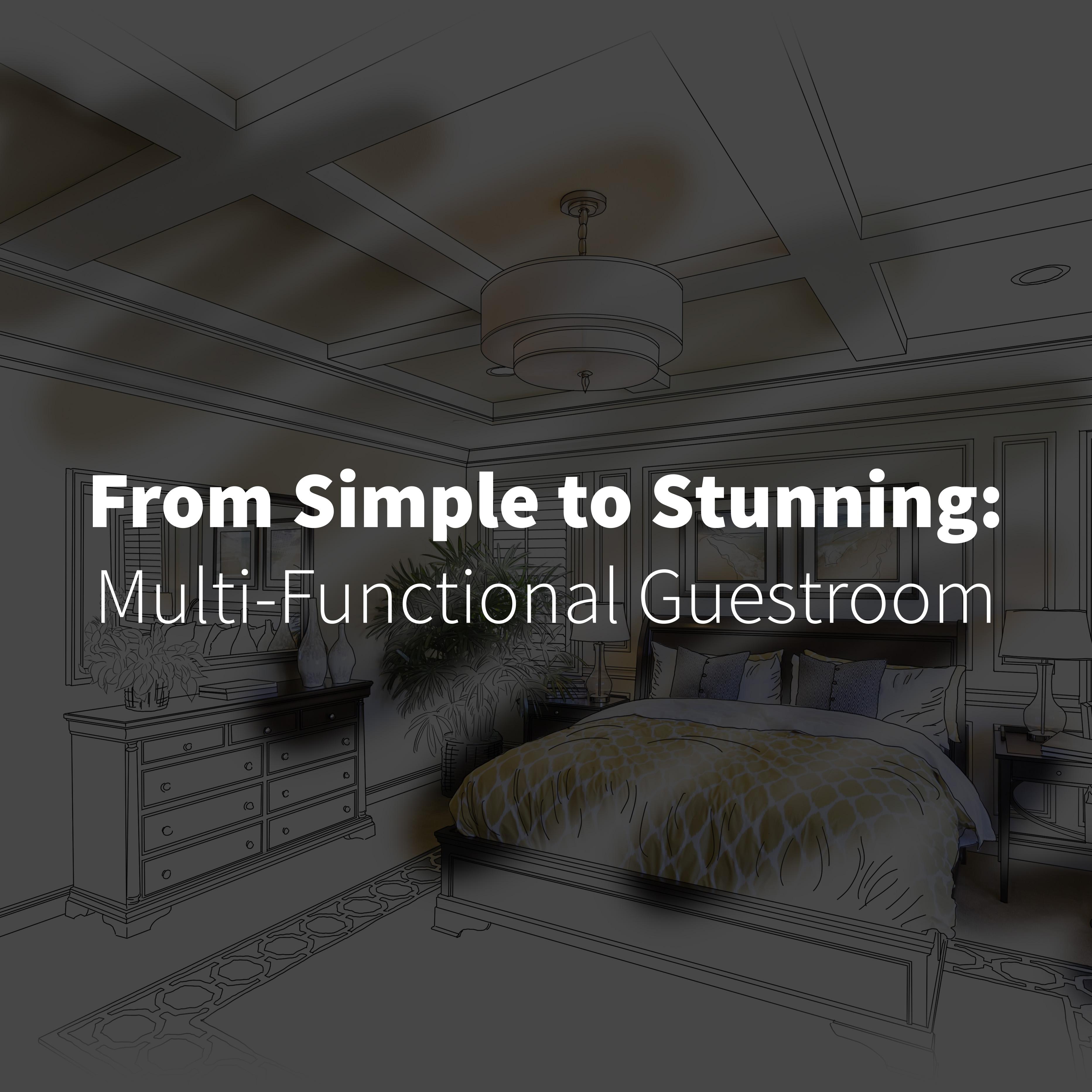 Simple to stunning guestroom blog.jpg