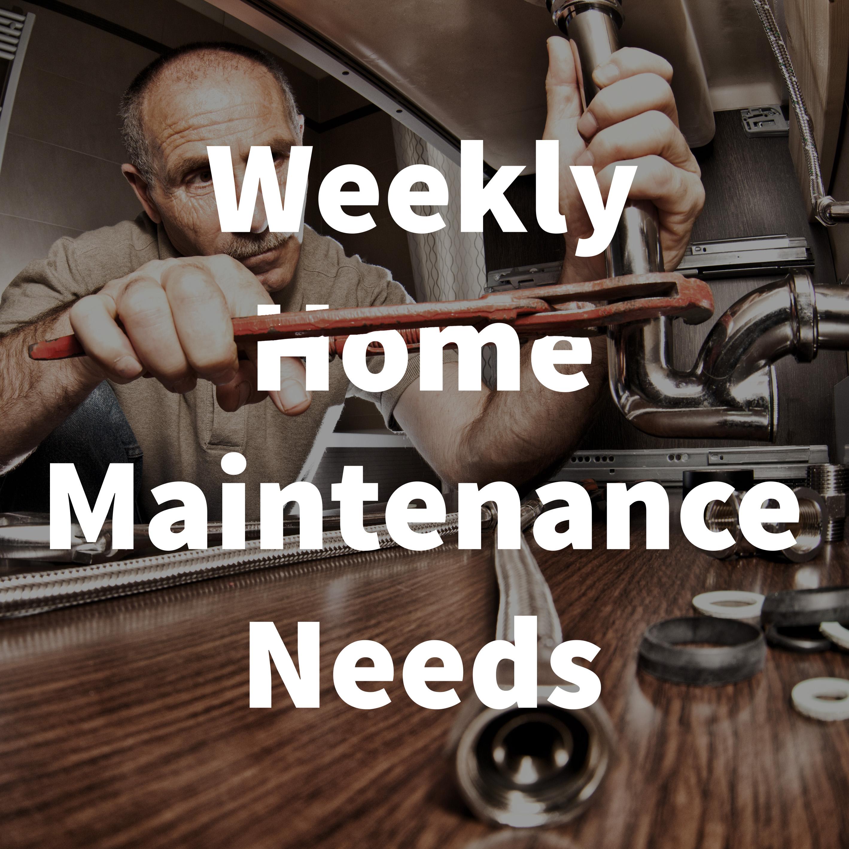 Weekly Home maintenance Blog.jpg